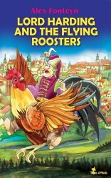 Lord Harding and the Flying Roosters